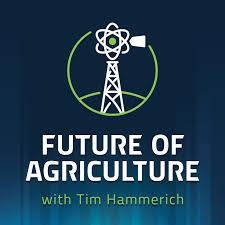 Specialty Crops and AgTech with Allan Fetters, Future of Agriculture: 262